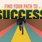 Business Tips: How to Find Your Path to Happiness