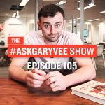 Business Tips: #AskGaryVee Episode 105: Solopreneurs, Edited Photos & Attention to Detail