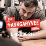 Business Tips: Advice to My Younger Self, Success Metrics & Overcoming The Past  | #AskGaryVee 217
