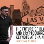 Business Tips: The Future of Blockchain and Cryptocurrencies | Keynote at ChainXChange | Las Vegas, 2018