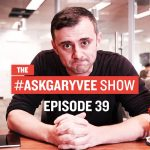 Business Tips: #AskGaryVee Episode 39: Facebook Organic Reach, Dating in NYC, and Being a Leader