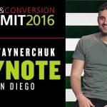Business Tips: TRAFFIC & CONVERSION SUMMIT GARY VAYNERCHUK KEYNOTE | SAN DIEGO 2016