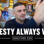 Business Tips: The Power of Telling the Truth | DailyVee 534