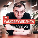 Business Tips: #AskGaryVee Episode 23: How to Market a Kickstarter Campaign